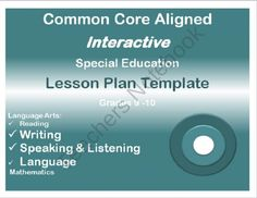 Common Core Aligned Interactive Special Education Lesson Plan Templates High School Grades 9-12 from SpecialNeedsNook on TeachersNotebook.com (10 pages)  - High School Special Education Lesson Plan Templates that are aligned to the Common Core Standards and fully interactive with drop down menus for the standards, specially designed instruction, accommodations/modifications, assessments, and more!