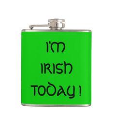 I'M IRISH TODAY ! HIP FLASK.
