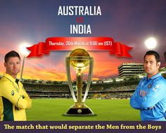 #‎India‬ vs ‪#‎Australia‬: The Final Before The Final. ‪#‎wontgiveitback‬ ‪#‎WorldCup‬ ‪#‎CricketWorldCup‬ ‪#‎CWC15
