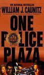 One Police Plaza by William J. Caunitz (1985, Paperback)