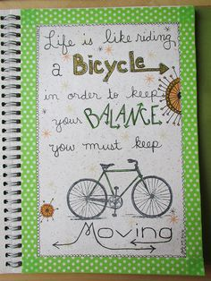Keep Moving by mizbizibee, via Flickr. love the use of wasi tape Washi tape really does make journal pages sing!