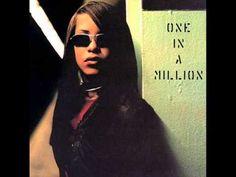 Aaliyah - One In A Million [Full Album] *1996*