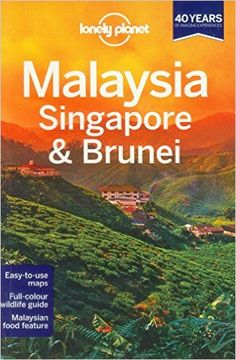 Lonely Planet Malaysia, Singapore & Brunei (Travel Guide) Would LOVE to go to Singapore ❤️