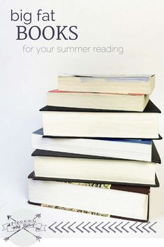 Big, fat books for your summer reading.