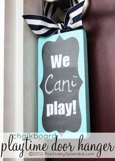 Chalkboard Playtime Door Hanger - A great way to let neighborhood kids know whether it's okay to ask to play. What a great idea!