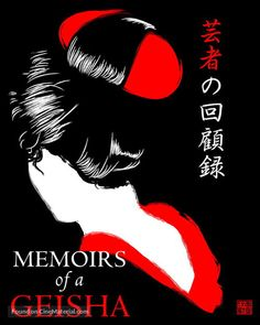 movie poster image for Memoirs of a Geisha The image measures 960 * 1200 pixels and is 181 kilobytes large. Good Books, Books To Read, My Books, Theater, Memoirs Of A Geisha, Japanese Geisha, Vintage Posters, I Movie, Reading