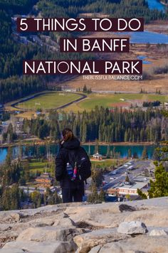 """If you've ever been to Banff National Park in Alberta, Canada, you understand that it's very difficult to narrow the list of """"things to see"""" down to five. Banff"""
