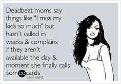 what is a deadbeat mom
