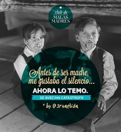 Malas madres Club, More Than Words, Sentences, Einstein, Humor, Mothers, Movie Posters, Vintage, Diy Dog