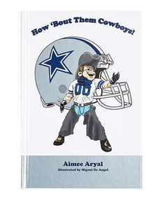 Look what I found on #zulily! How 'Bout Them Cowboys! Hardcover by Mascot Books #zulilyfinds