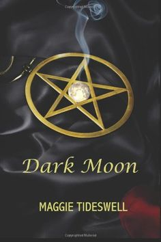 A Book and A Dish: Dark Moon - Maggie Tideswell, Author I Love Books, Books To Read, My Books, Eclectic Books, Dark Moon, First Love, My Love, Book Week, Book Quotes