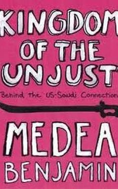 When writing her book, Medea Benjamin did so with the attempt of 'giving readers a basic understanding of how the kingdom [of Saudi Arabia] holds on to power internally and how it tries to influence.