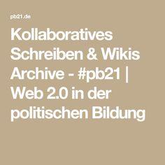 Kollaboratives Schreiben & Wikis Archive - #pb21   Web 2.0 in der politischen Bildung