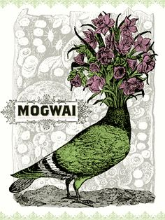 Perhaps to whimsical for Mogwai, but still awesome, wouldn't mind to have it on my wall. Nate Duval.
