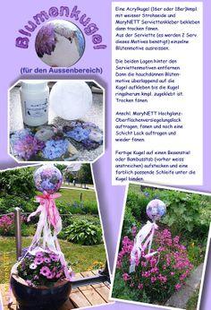 www.serviettenklebershop.de  Hier gibt es die verwendeten Kleber und den Hochglanzlack für diese schöne Gartenkugel.