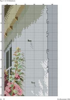 Hollyhocks 4 of 12 Counted Cross Stitch Patterns, Cross Stitch Designs, Cross Stitch Embroidery, Cross Stitch House, Cross Stitch Landscape, Hollyhock, Ribbon Work, Filet Crochet, Cross Stitching