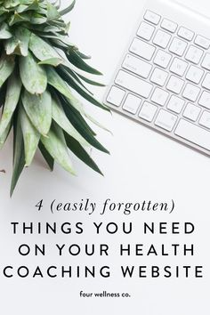 (Easily Forgotten) Things You Need on Your Health Coaching Website // Four Wellness Co. Four Things Every Health Coaching or Wellness Business Website Needs, that are easily overlooked and forgotten Health And Wellness Coach, Wellness Company, Health Coach, Health Fitness, Coach Website, News Health, Health Tips, Business Website, Business Coaching