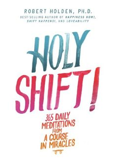 Holy Shift 365 Daily Meditations from A Course in Miracles * You can find out more details at the link of the image.