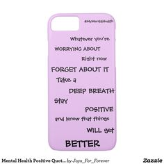 Purchase a new Mental iPhone case for your iPhone XS, XS Max, XR, 8 Plus & more on Zazzle. Shop through thousands of stylish, wonderful designs! Forever Products, Good Mental Health, Get Well, Iphone Case Covers, Positive Quotes, I Shop, Positivity, Meme, Diy