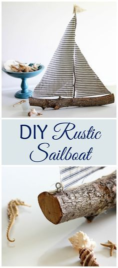 Quick and easy DIY rustic sailboat made from a tree branch - cool idea for Nautical home!