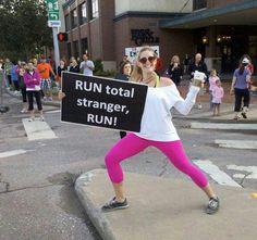 Race sign. Run total stranger,  run!