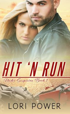 Book Blast for Hit N' Run (Under Suspicion by Lori Power with a GC giveaway! Book Series, Book 1, Thing 1, Secrets Revealed, Writing Styles, First They Came, Fiction Books, Free Books, Running