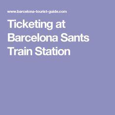 Ticketing at Barcelona Sants Train Station