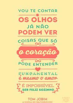 É impossível ser feliz sozinho! Music Quotes, Life Quotes, Music Wall, Music Is Life, Positive Vibes, Sentences, Texts, Lyrics, Wisdom