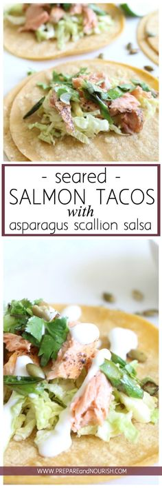 Seared Salmon Tacos with Asparagus Scallion Salsa and Lime Yogurt - these gluten free fish tacos are delicious and easy to make.  via @preparenourish