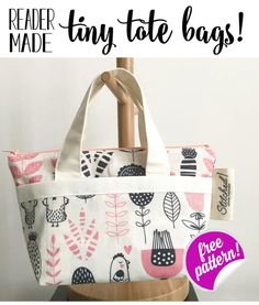 Tote Bag Show Off Saturday. adorable reader-made Tiny Tote Bags! (from my free pattern) DIY Tiny Tote Bag - free sewing pattern Sewing Hacks, Sewing Tutorials, Sewing Tips, Tote Bag Tutorials, Sewing Ideas, Bags Sewing, Sewing Patterns Free, Free Pattern, Pattern Sewing