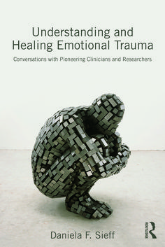 Understanding and Healing Emotional Trauma is an interdisciplinary book which explores our current understanding of the forces involved in both the creation and healing of emotional trauma. Through engaging conversations with pioneering clinicians and researchers, Daniela F. Sieff offers accessible yet substantial answers to questions such as: What is emotional trauma? What are the causes? What are its consequences? What does it mean to heal emotional trauma? and How can healing be achieved? Trauma, Marion Woodman, Depth Of Knowledge, Medicine Book, Human Development, Thought Provoking, Research, Good Books, Conversation