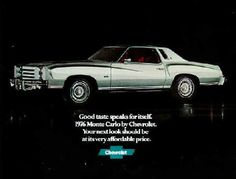 My parents had a Chevrolet Monte Carlo. Bought it new in 1976 or 1977. It wasn't this color, but it was so pretty.