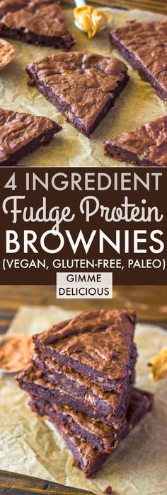 Healthy Snacks 4 Ingredient Fudge Protein Brownies (Vegan, Gluten-free, Paleo) - Please see above for protein powder recommendations and tips. For paleo use this: chocolate paleo protein powder, for vegan or gluten-free use this: Vega chocolate Powder. Protein Brownies, Healthy Brownies, Vegan Gluten Free Brownies, Vegan Fudge, Fudge Brownies, Clean Eating Brownies, Eating Clean, Clean Eating Sweets, Healthy Fudge