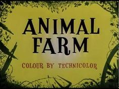 British animation of George Orwell's Animal Farm. A cartoon movie of life under Marxist-Socialist Communism. Animal F. Title Sequence, Movie Titles, Animal Books, George Orwell, Adventure Quotes, Cartoon Movies, Strong Quotes, Change Quotes, Attitude Quotes