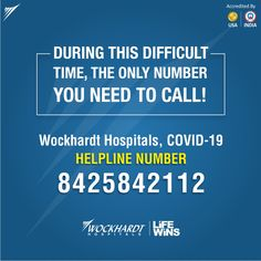 Wockhardt Hospital is there with you in these critical times. We are just a phone call away. With our helpline u can call us for any medical assistance Helpline number:- 8425842112 Health Tips, Medical, Number, Times, Phone, Telephone, Med School, Medicine, Active Ingredient