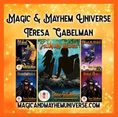 Check out all of Teresa Gabelman's Wickedly Magical Tales TODAY! #MagicMayhemUniverse #MMUSeries #ebook #pnr #UnleashTheMagic #paranormal #author #Reading  @TGabelman @robynpeterman @MagicMayhem2  