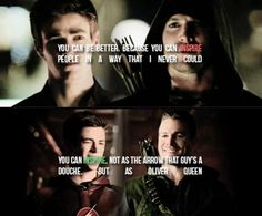 But you were wrong. You can inspire.  Not as the Arrow that guy's a douche.  But as Oliver Queen. #Arrow #TheFlash <3