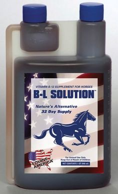 Equine America B-L Solution 32 oz by Equine America. $19.46. Size: Quart. B-L Paste Excellent control of pain - Vitamin B-12 supplement for horses; contains anti-inflammatory herb devil's claw, yucca and vitamin B-12. Ingredients: water, dextrose, vitamin B-12 supplement, devil's claw extract, yucca schidigera (a natural flavoring agent), xanthan gum, proplonic acid (a preservative), natural and artificial flavors. Directions for Use: Administer 10 ml of contents da...
