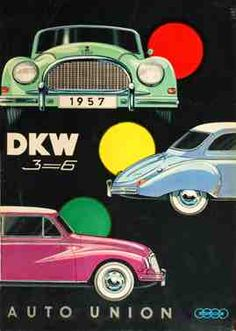 The little miracle Posters Vintage, Vintage Ads, Art Posters, Classic Motors, Classic Cars, Auto Union Dkw, Benz, Car Advertising, Audi Cars