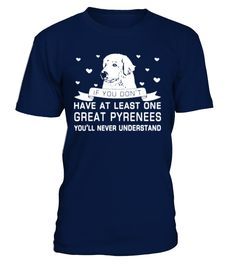 The best sale - 685Great Pyrenees   => Check out this shirt by clicking the image, have fun :) Please tag, repin & share with your friends who would love it. #dad #daddy #papa #shirt #tshirt #tee #gift #perfectgift #birthday #Christmas #fatherday