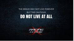 So go live a little!  https://www.facebook.com/xracingextreme?fref=ts #game #motivational #poster #mondaymotivation #xracing