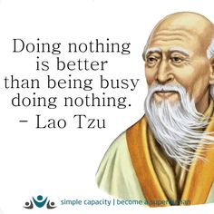 via: (simple capacity) Quotable Quotes, Wisdom Quotes, Me Quotes, Yoga Quotes, Great Quotes, Inspirational Quotes, Motivational, Lao Tzu Quotes, Chinese Quotes
