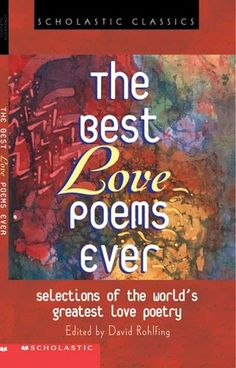 The Best Love Poems Ever with contributions by Rita Dove
