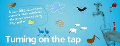 Turning on the tap - water educational resource » Greater Wellington Regional Council