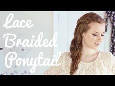 Lace Braided Ponytail Hair Tutorial
