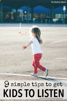 9 simple tips to get kids to listen -- these worked!