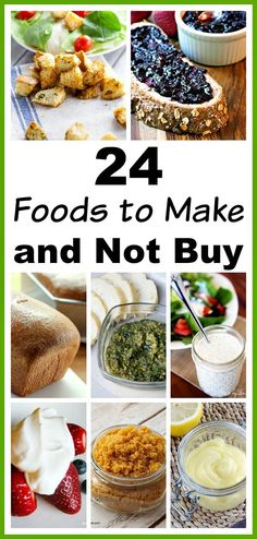 24 Foods to Make and Not Buy- Making your own food staples is a great way to save money! For some easy recipes, take a look at these 24 foods to make and not buy! | Money saving tips, saving money on groceries, living on a budget, made from scratch, homemade