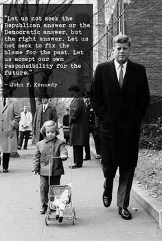 Post with 3540 votes and 118360 views. Tagged with politics, government, jfk, republicans, democrats; Shared by What we need in America now Quotable Quotes, Wisdom Quotes, Quotes To Live By, Me Quotes, Motivational Quotes, Inspirational Quotes, The Words, Cool Words, Os Kennedy