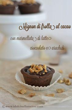 Mignon di frolla al cacao con marmellata di latte, cioccolato e arachidi salate