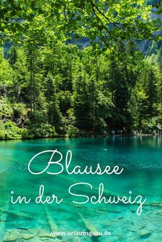 Faszinierender Blausee in der Schweiz The Blausee is one of the most famous mountain lakes in Switzerland. Switzerland Destinations, Switzerland Tour, Switzerland Vacation, Switzerland Hiking, Trek Mtb, Travel Around The World, Around The Worlds, Reisen In Europa, Wild Nature